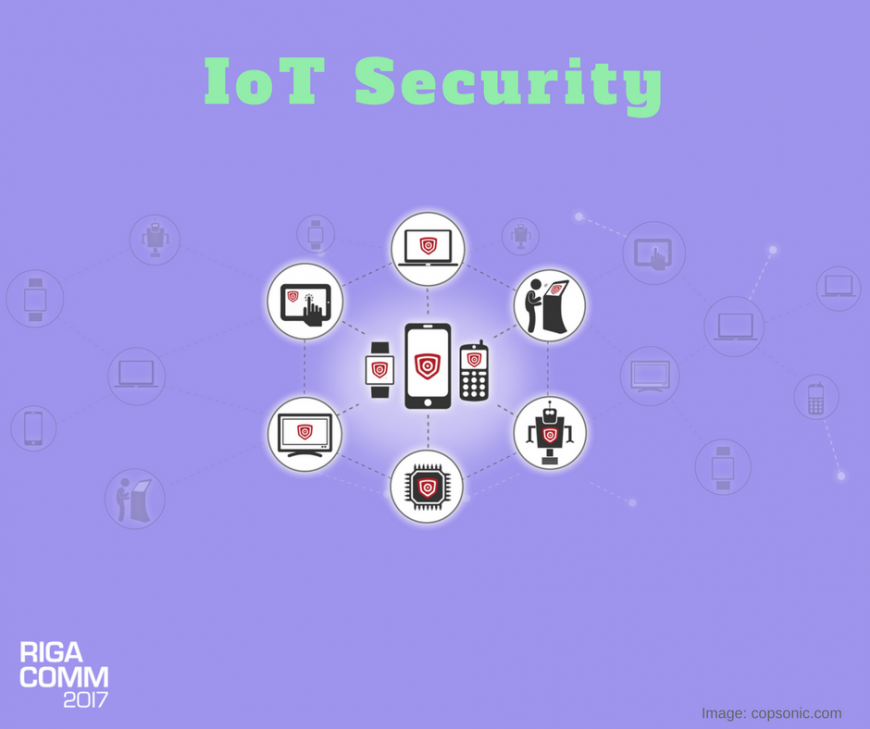 RIGA COMM 2017 IoT Conference IoT Security