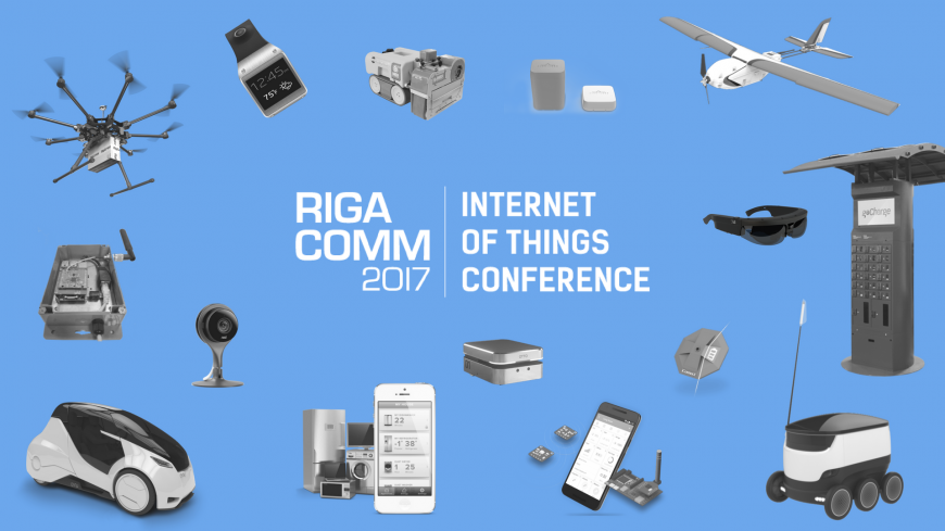 Internet of Things (IoT) Conference @ RIGA COMM Baltic Business Technology Fair and Conference