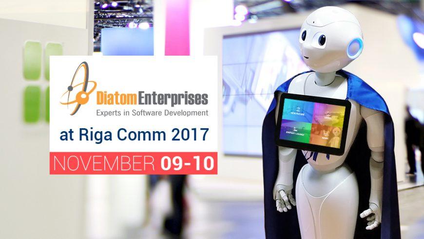 Diatom Enterprises, diatomenterprises.com @ RIGA COMM Baltic Business Technology Fair and Conference